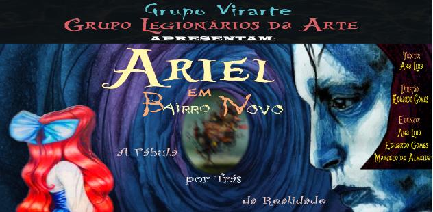 Ariel em Bairro Novo (Coprodução)